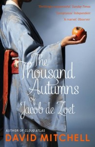 Historical Fiction - David Mitchell- The Thousand Autumns of Jacob de Zoet